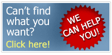 Can't find want you want? we can help - click here!
